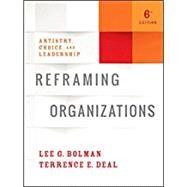 Reframing Organizations,Bolman, Lee G.; Deal,...,9781119281818