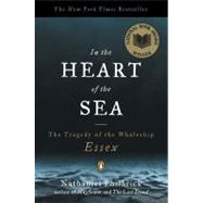 In the Heart of the Sea : The Tragedy of the Whaleship Essex by Philbrick, Nathaniel (Author), 9780141001821