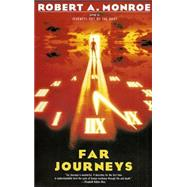 Far Journeys,MONROE, ROBERT A.,9780385231824