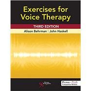 Exercises for Voice Therapy by Behrman, Alison, Ph.D.; Haskell, John, 9781635501834