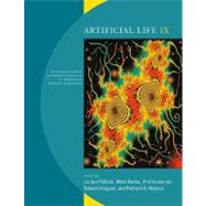 Artificial Life IX by Pollack, Jordan; Bedau, Mark; Husbands, Phil; IKEGAMI, TAKASHI; Watson, Richard A., 9780262661836