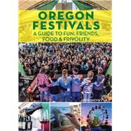 Oregon Festivals by Shewey, John, 9781513261843