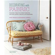 Decorating With Fabric by French, Kate; Sorrell, Katherine; Cohen, Lisa, 9781788791847
