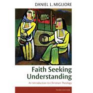 Faith Seeking Understanding by Migliore, Daniel L., 9780802871855