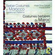 Berber Costumes of Morocco Traditional Patterns by Rabat, Marie-Rose; Sorver, Frieda, 9782867701856