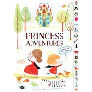 Princess Adventures by Misslin, Sylvie; Piu, Amandine, 9780358051862