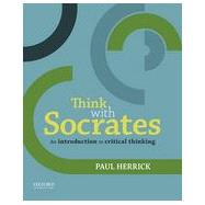 Think with Socrates An...,Herrick, Paul,9780199331864
