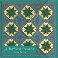 A Patchwork Notebook,Beyer, Jinny,9780972121866