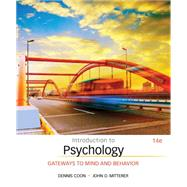 Introduction to Psychology...,Coon, Dennis; Mitterer, John...,9781305091870