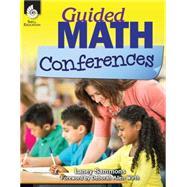 Guided Math Conferences by Sammons, Laney; Wirth, Deborah Allen, 9781425811877