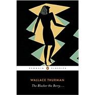The Blacker the Berry by Thurman, Wallace; Hobbs, Allyson, 9780143131878