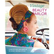 Vintage Beauty Parlor by Wing, Hannah; Wincer, Penny, 9781788791892