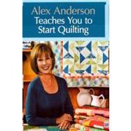 Alex Anderson Teaches You to...,Anderson, Alex,9781607051893