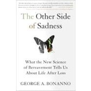 The Other Side of Sadness...,Bonanno, George A.,9780465021901