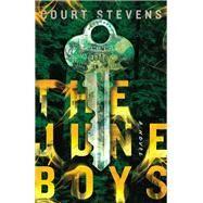 The June Boys by Stevens, Court, 9780785221906