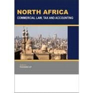 North Africa : Commercial Law, Tax and Accounting by Gmb Publishing (CRT), 9781846731914