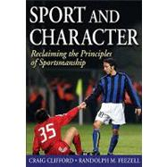Sport and Character:...,Clifford, Craig,9780736081924