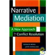 Narrative Mediation A New...,Winslade, John; Monk, Gerald...,9780787941925