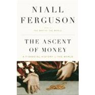 The Ascent of Money A...,Ferguson, Niall,9781594201929