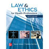 Law & Ethics for Health...,Judson, Karen;Harrison ,...,9781260021943