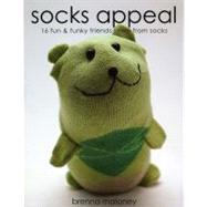 Socks Appeal 16 Fun & Funky...,Maloney, Brenna,9781607051947