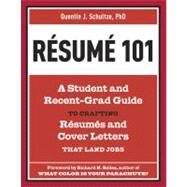 Resume 101 by SCHULTZE, QUENTIN J.BOLLES, RICHARD N., 9781607741947
