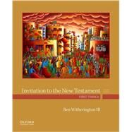 Invitation to the New...,Witherington III, Ben,9780190491949