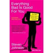 Everything Bad Is Good for...,Johnson, Steven,9781594481949