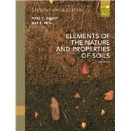 Elements of Nature and Properties of Soil, Student Value Edition by Weil, Raymond R.; Brady, Nyle C., Emeritus Professor, 9780135051955