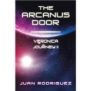 The Arcanus Door by Rodriguez, Juan, 9781796091960