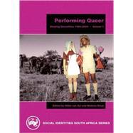 Performing Queer,Steyn, Melissa; Van Zyl, Mikki,9780795701962