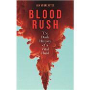 Blood Rush by Verplaetse, Jan; Brown, Andy, 9781789141962