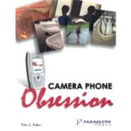 Camera Phone Obsession,Aitken, Peter G.,9781932111965