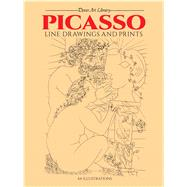 Picasso Line Drawings and...,Picasso, Pablo,9780486241968