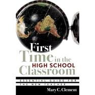 First Time in the High School...,Clement, Mary C.,9781578861972