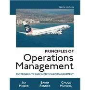 Principles of Operations Management Sustainability and Supply Chain Management by Heizer, Jay; Render, Barry; Munson, Chuck, 9780134181981