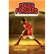 Power Forward by Khan, Hena; Comport, Sally Wern, 9781534411982