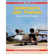 Antonov's Jet Twins: The An-22/-74 Family by Gordon, Yefim, 9781857801996