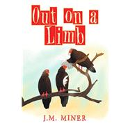 Out on a Limb by J.M. Miner, 9781640961999