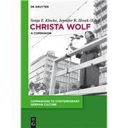 Christa Wolf by Klocke, Sonja E.; Hosek, Jennifer R., 9783110491999