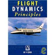 Flight Dynamics Principles,Cook,9780340632000