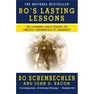 Bo's Lasting Lessons The Legendary Coach Teaches the Timeless Fundamentals of Leadership by Schembechler, Bo; Bacon, John U., 9780446582001