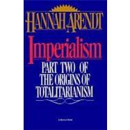 Imperialism,Arendt, Hannah,9780156442008