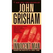 The Innocent Man Murder and...,Grisham, John,9780345532015