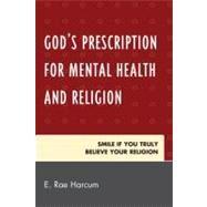 God's Prescription for Mental...,Harcum, E. Rae,9780761852018