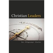 Christian Leaders by Charles, Wilguymps, 9781796022018