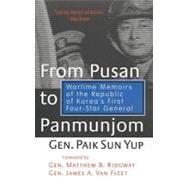From Pusan to Panmunjom :...,Yup, Paik Sun,9781574882025