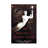 The Burning of Bridget Cleary...,Bourke, Angela,9780141002026