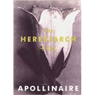 The Heresiarch & Co.,Apollinaire, Guillaume; Hall,...,9781878972033