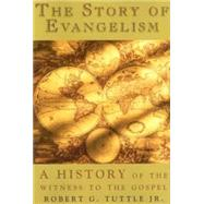 The Story of Evangelism: A...,Tuttle, Robert G., Jr.,9780687352036